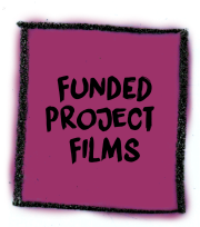 Funded Project Films