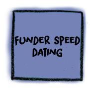 Funder Speed Dating