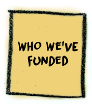 Who We've Funded